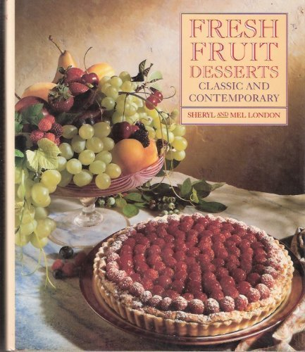 9780131368965: Fresh Fruit Desserts: Classic and Contemporary