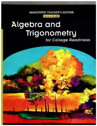 9780131369030: Algebra and Trigonometry for College Readiness, Annotated Teacher's Edition