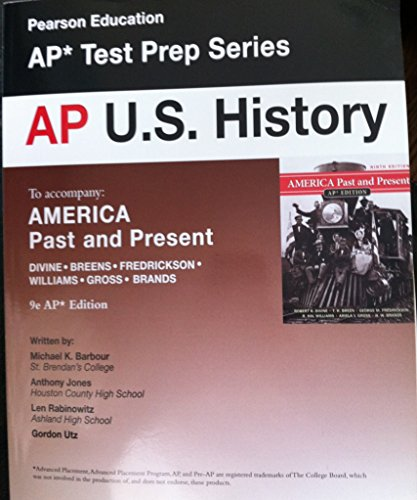 AP U.S. History to Accompany America Past and Present (AP est Prep Series): Michael K. Barbour