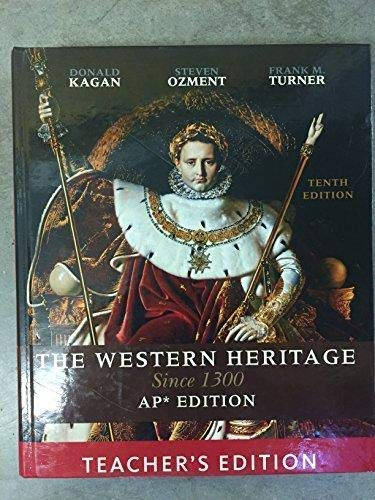 9780131369276: The Western Heritage Since 1300 AP Edition Teacher's Edition