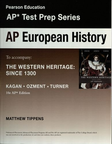 9780131369283: AP European History to Accompany the Western Heritage: Since 1300 (AP Test Prep Series)