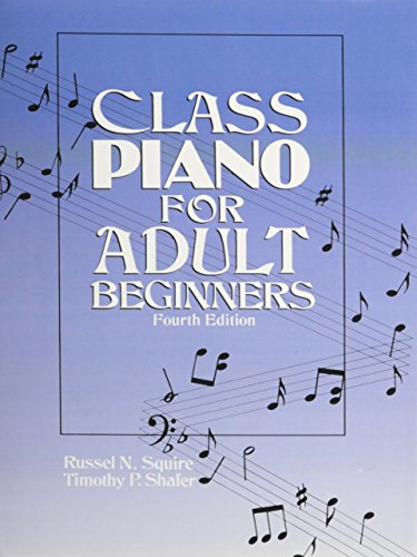 Class Piano For Adult Beginners (4th Edition)