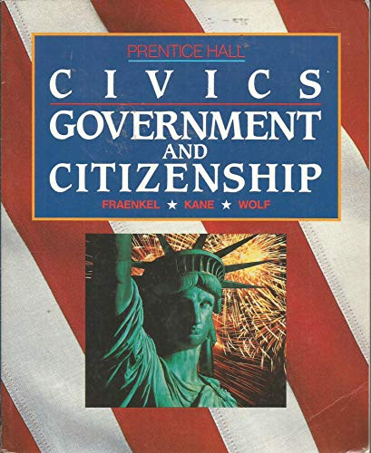 9780131371262: Civics--government and citizenship