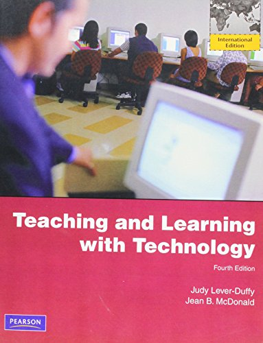 9780131374447: Teaching and Learning with Technology