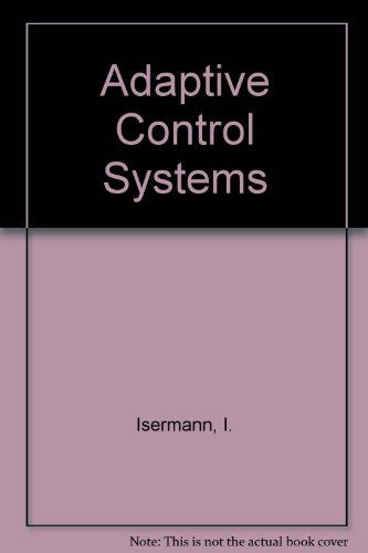 9780131374560: Adaptive Control Systems