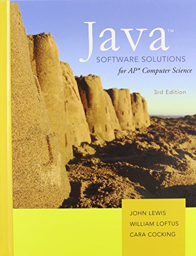 Java Software Solutions AP Comp. Science: Lewis, John; Loftus,