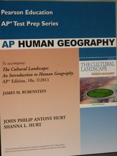 9780131375567: AP Human Geography (AP* Test Prep Series, To accompany: The Cultural Landscape: An Introduction to Human Geography AP* Edition, 10e, 2011)