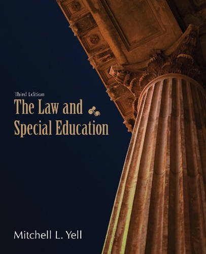 The Law and Special Education (3rd Edition): Yell, Mitchell L.
