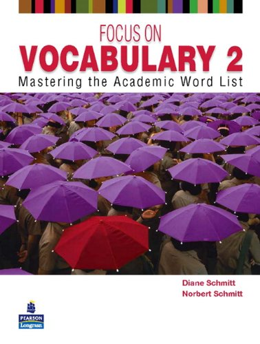 Focus on Vocabulary 2: Mastering the Academic: Schmitt, Diane; Schmitt,