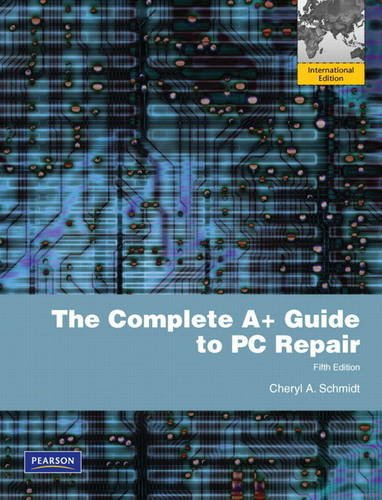 9780131377110: The Complete A+ Guide to PC Repair: International Version