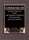 Communicate: Strategies for International Teaching Assistants: Smith, Jan; Meyers,