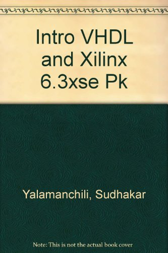 9780131378438: Intro VHDL and Xilinx 6.3xse Pk