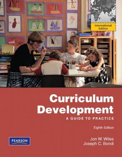 Curriculum Development: A Guide to Practice: International: Jon W. Wiles;