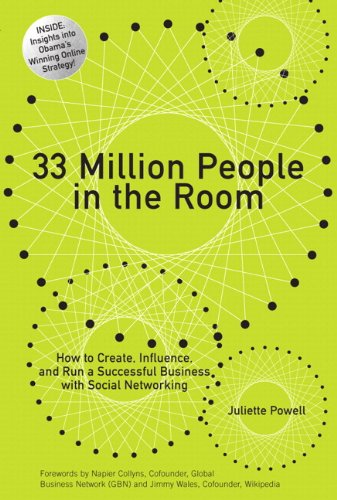 9780131380950: 33 Million People in the Room: How to Create, Influence, and Run a Successful Business with Social Networking (paperback)