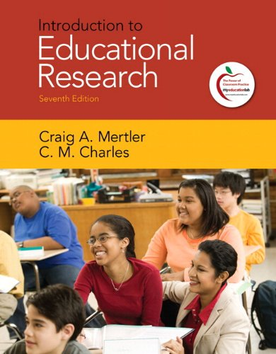 Introduction to Educational Research (with MyEducationLab) (7th: Craig A. Mertler;