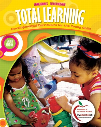 9780131381179: Total Learning: Developmental Curriculum for the Young Child (with MyEducationLab) (8th Edition)