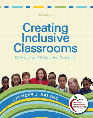9780131381230: Creating Inclusive Classrooms: Effective and Reflective Practices (with MyEducationLab) (7th Edition) (Pearson Custom Education)