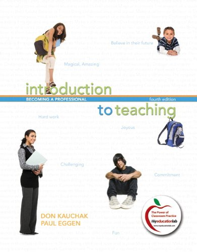 9780131381278: Introduction to Teaching: Becoming a Professional (with MyEducationLab) (4th Edition)