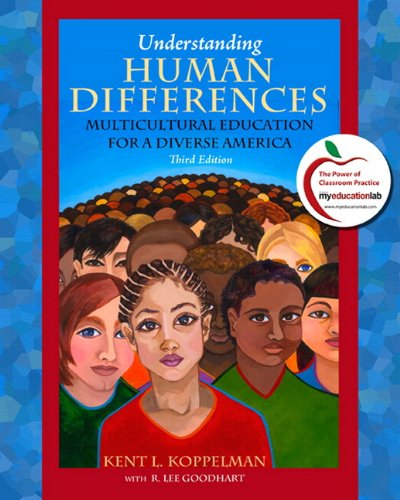 9780131381308: Understanding Human Differences: Multicultural Education for a Diverse America (with MyEducationLab) (3rd Edition)