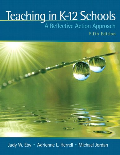 9780131381339: Teaching in K-12 Schools: A Reflective Action Approach (with MyEducationLab) (5th Edition)
