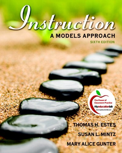 9780131381353: Instruction: A Models Approach (with MyEducationLab) (6th Edition)