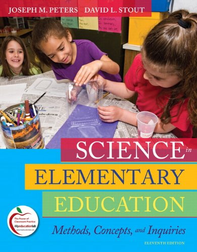 9780131381391: Science in Elementary Education: Methods, Concepts, and Inquiries (with MyEducationLab) (11th Edition)
