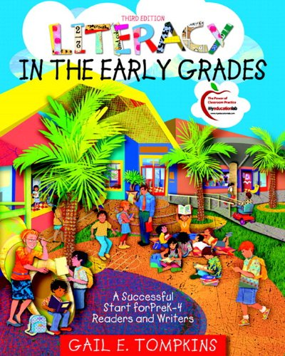 9780131381490: Literacy in the Early Grades: A Successful Start for PreK-4 Readers and Writers (with MyEducationLab) (3rd Edition) (Pearson Custom Education)