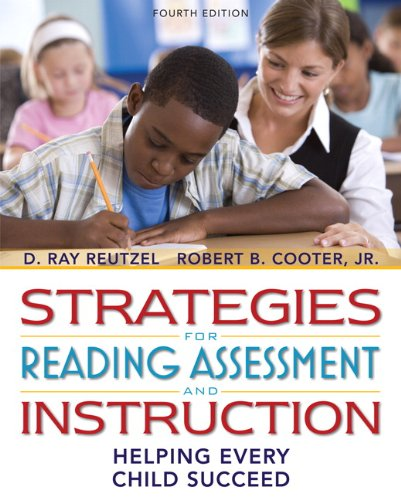 9780131381513: Strategies for Reading Assessment and Instruction: Helping Every Child Succeed (with MyEducationLab) (4th Edition)