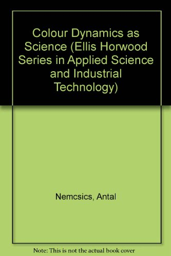 9780131381995: Colour Dynamics: Environmental Colour Design (Ellis Horwood Series in Applied Science and Industrial Technology)