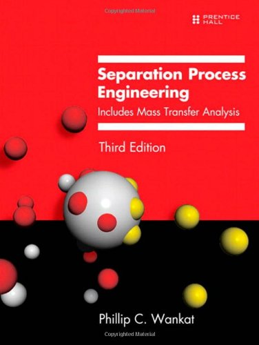 9780131382275: Separation Process Engineering: Includes Mass Transfer Analysis (3rd Edition)