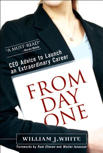 9780131382282: From Day One: CEO Advice to Launch an Extraordinary Career (paperback)