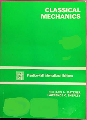 9780131382725: Classical Mechanics