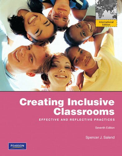 9780131384255: Creating Inclusive Classrooms: Effective and Reflective Practices