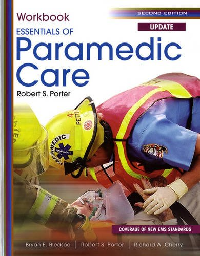 9780131384422: Student Workbook for Essentials of Paramedic Care Update (Pearson Custom EMS and Fire Science)