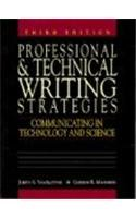 9780131386525: Professional Technicl Writing Strategies: Communicating in Technology and Science