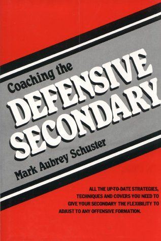 9780131389427: Coaching the Defensive Secondary