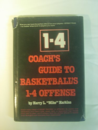 9780131390065: Coach's Guide to Basketball's 1-4 Offense