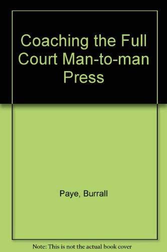 9780131390638: Coaching the Full Court Man-to-man Press