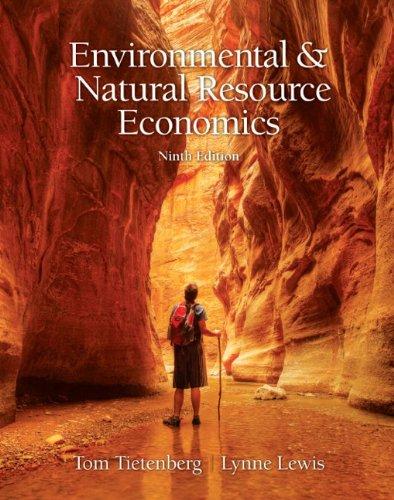Environmental and Natural Resources Economics: Tietenberg, Tom