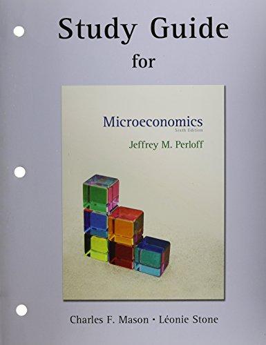 Study Guide for Microeconomics: Mason, Charles, Stone,