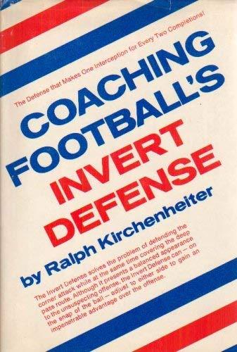 9780131392953: Coaching football's invert defense