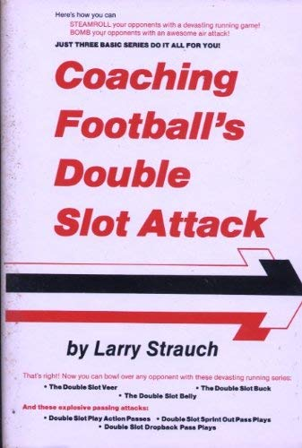 9780131393370: Coaching football's double slot attack