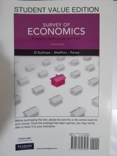 9780131393462: Survey of Economics: Principles, Applications and Tools, Student Value Edition (5th Edition)