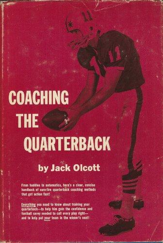 Coaching the Quarterback: Olcott, Jack