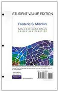 Macroeconomics: Policy & Practice, Student Value Edition: Mishkin, Frederic S.