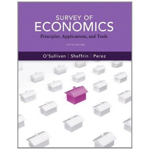 9780131393752: Survey of Economics: Principles, Applications and Tools (5th Edition) (Pearson Series in Economics)