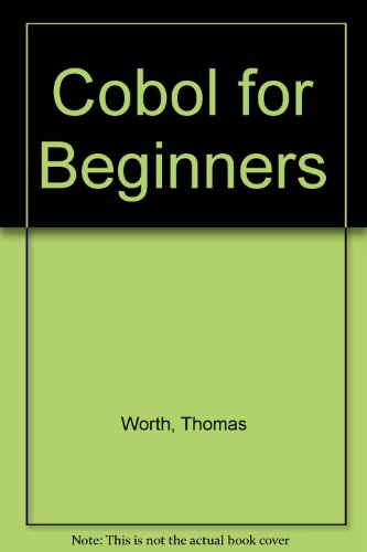 9780131393783: Cobol for Beginners