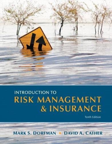 Introduction to Risk Management and Insurance (10th Edition) (Prentice Hall Series in Finance): ...