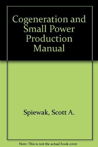 9780131394940: Cogeneration and Small Power Production Manual
