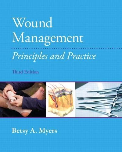9780131395244: Wound Management: Principles and Practices (3rd Edition)